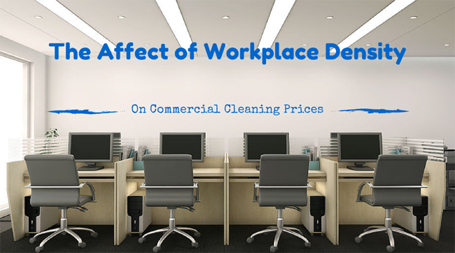 How Workplace density affects your commercial cleaning bid
