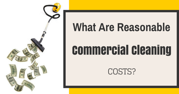 We'll show you how to determine reasonable commercial cleaning costs.
