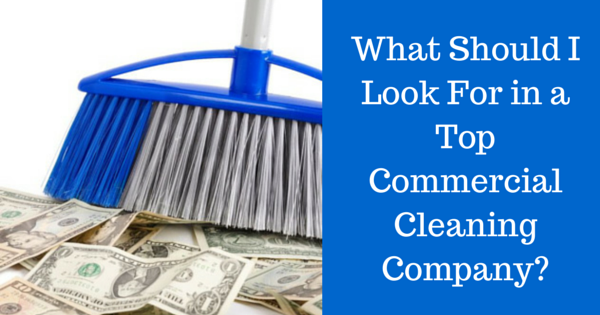 Top Commercial Cleaning Companies Save you Money